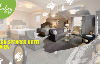 Mark Spencer Hotel Review – A Good Choice for a Stay